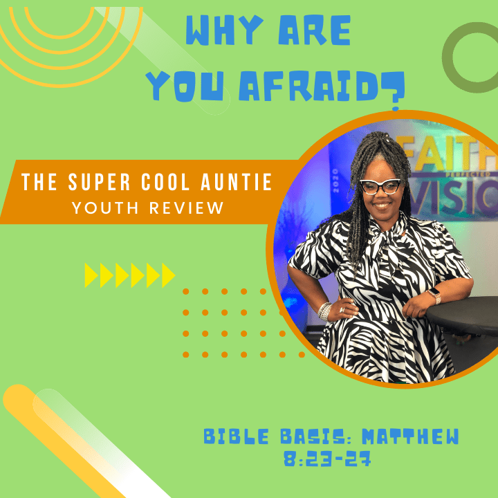 #ForTheKidsFriday  – WHY ARE YOU AFRAID?📚🤷🏽♀️🙌🏾 – June 13, 2021